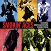Smokin' Aces - Official Soundtrack