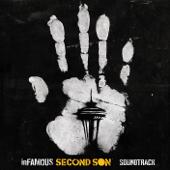 inFAMOUS: Second Son™ (Soundtrack)