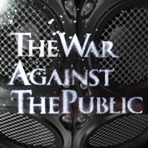 TheWarAgainstThePublic