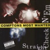 Straight Checkn' Em, Compton's Most Wanted
