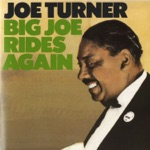 Big Joe Turner - Switchin' In the Kitchen