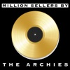 Million Sellers By the Archies, The Archies