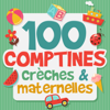 100 comptines crèches et maternelles - Multi-interprètes
