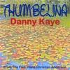Thumbelina, Danny Kaye