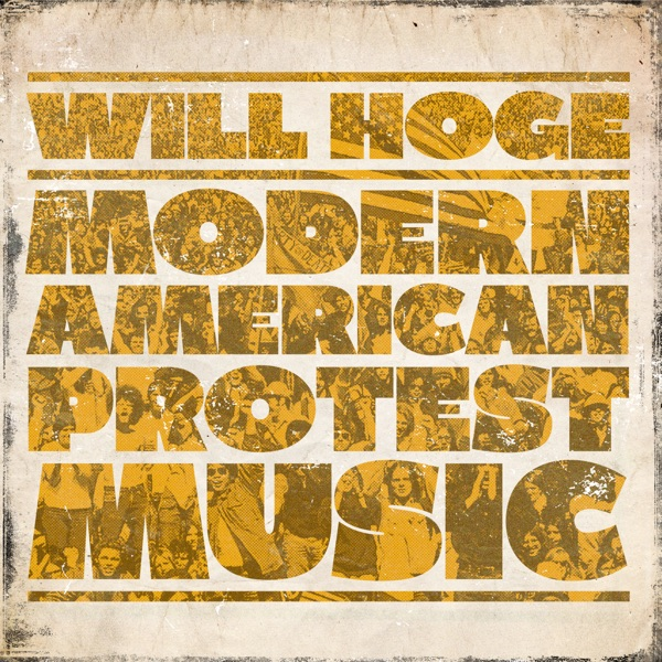 Modern American Protest Music