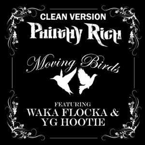 Moving Birds (feat. Waka Flocka & YG Hootie) - Single Mp3 Download