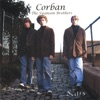 Corban - The Swanson Brothers - Would You Change