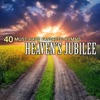 Christian Gospel Choir - 40 MustHave Favorite Hymns Heavens Jubilee Album