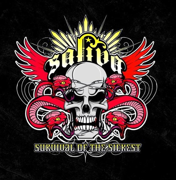 Saliva - Survival Of The Sickest