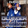 Tha Saga Continuez II (Instrumental Album), Daz Dillinger & Young Gotti