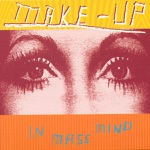 The Make-Up - Live In the Rhythm Hive