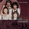 Love Songs, Smokie
