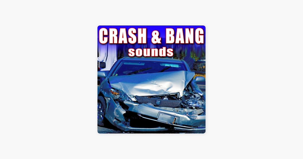 Crash Bang Sounds By Sound Effects Library