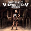 Slavic Girls Remixes - Single