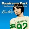 DAYDREAM PARK (HANDSOMEBOY TECHNIQUE REMIX) - Single ジャケット写真