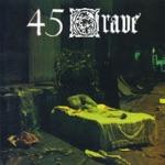 45 Grave - 45 Grave