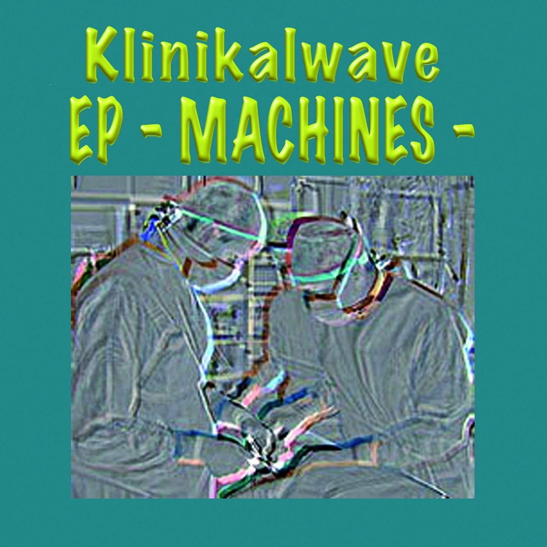 Machines (EP) - EP