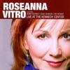 Roseanna Vitro - Live At the Kennedy Center, Roseanna Vitro
