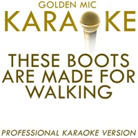 These Boots Are Made For Walking (In the Style of Nancy Sinatra) [Karaoke Version] - Single