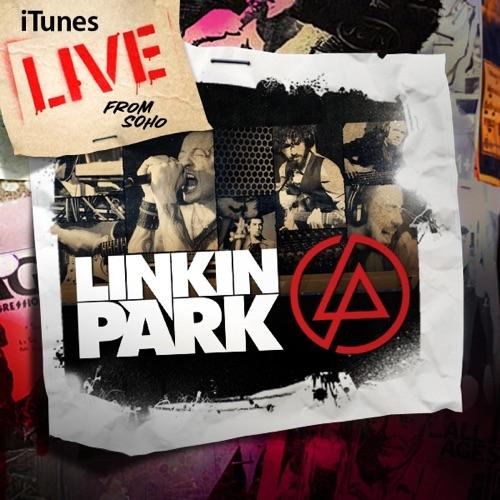 LINKIN PARK - iTunes Live from SoHo - EP