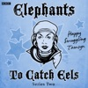 Highwayman Elephants To Catch Eels Episode 2 Series 2