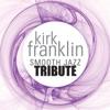 Kirk Franklin Smooth Jazz Tribute, Smooth Jazz All Stars