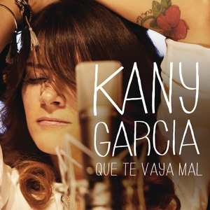 Que Te Vaya Mal - Single Mp3 Download