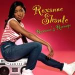 Roxanne Shanté - Roxanne's Revenge (Re-Recorded / Remastered)
