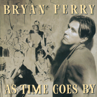 Bryan Ferry - As Time Goes By artwork