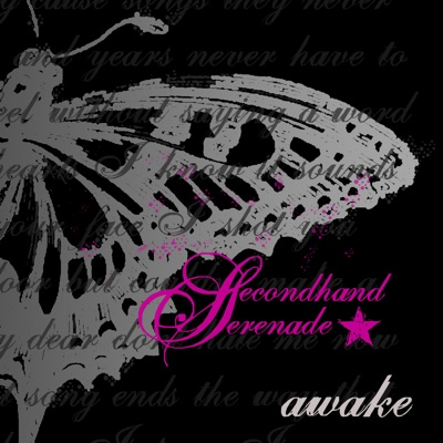 Awake - Secondhand Serenade