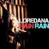 Rain, Rain - Single, Loredana