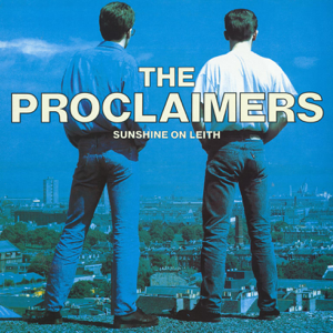 The Proclaimers - I'm On My Way (2011 - Remaster)
