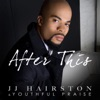 After This - Single, Youthful Praise & J.J. Hairston