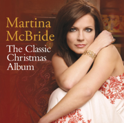 The Classic Christmas Album - Martina McBride - Martina McBride