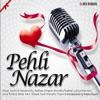 Pehli Nazar