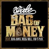 Rick Ross;T-Pain;Wale;Meek Mill - Bag of Money (feat. Rick Ross & T-Pain)