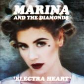 Marina - How To Be a Heartbreaker
