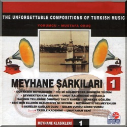 Meyhane Şarkıları Vol 1 The Unforgettable Compositions of Turkish Music