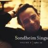 Sondheim Sings Vol I 1962 72