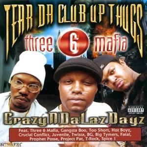 Tear Da Club Up Thugs - Slob on My Knob
