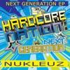 Hardcore Nation: Next Generation - EP ジャケット写真