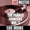 Live Masters: The Pearls Concert Vol. 2, Elkie Brooks