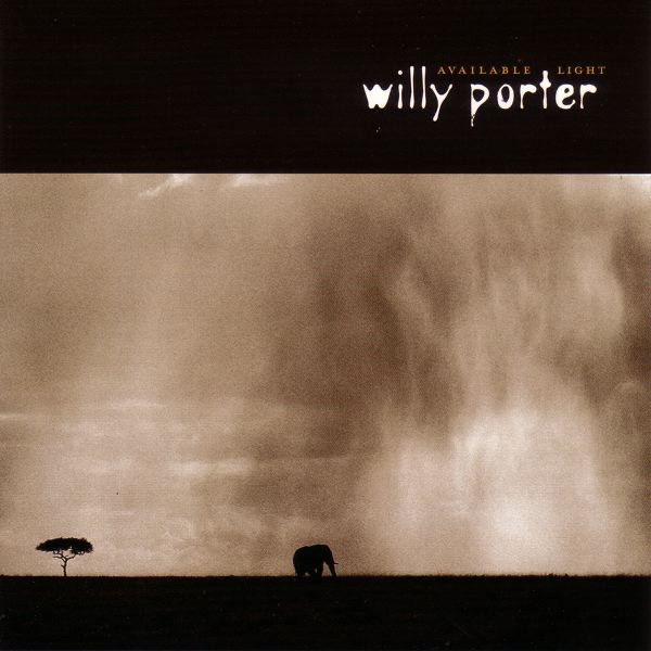Available Light Willy Porter CD cover
