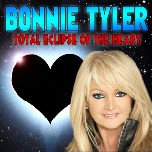 Total Eclipse of the Heart – Bonnie Tyler
