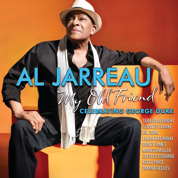Al Jarreau And George Duke - Bring Me Joy