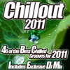 Chillout 2011 - From Cafe Lounge to del Mar Ibiza the Classic Sunset Chill Out Session.