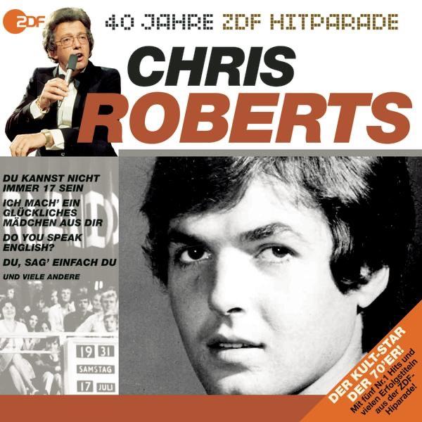 Chris Roberts mit Du kannst nicht immer 17 sein