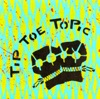 Buy Tip Toe Topic - EP by Tip Toe Topic on iTunes (電子音樂)