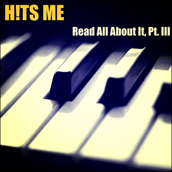 Read All About It, Pt. III - Single
