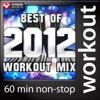 Best of 2012 Workout Mix (60 Min Non-Stop Workout Mix - 130 BPM), Power Music Workout